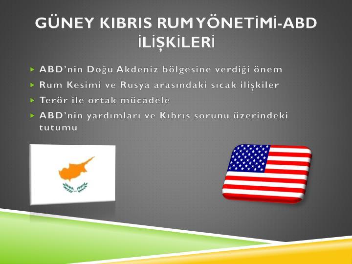 GÜNEY KIBRIS RUM YÖNETİMİ-ABD İLİŞKİLERİ
