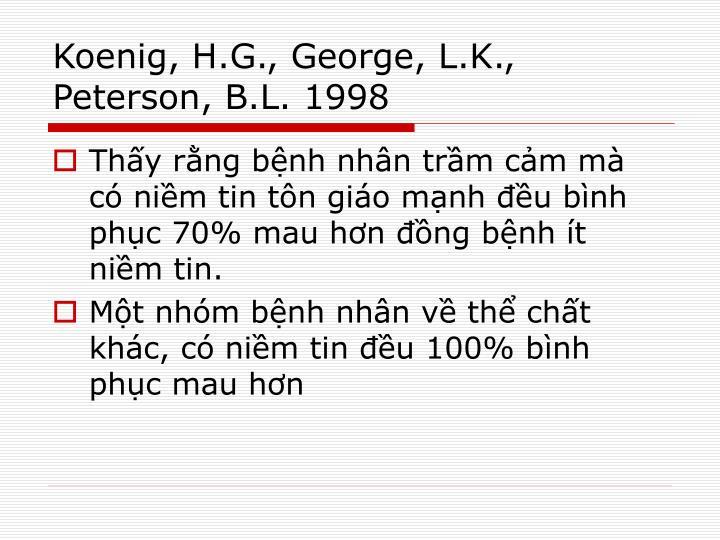 Koenig, H.G., George, L.K., Peterson, B.L. 1998