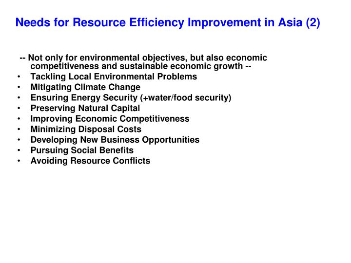 Needs for Resource Efficiency Improvement in Asia (2)