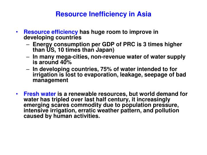 Resource Inefficiency in Asia