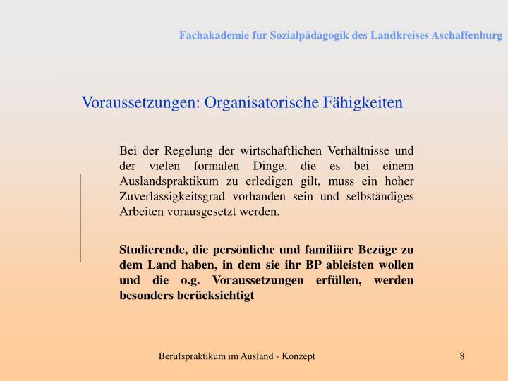 Voraussetzungen: Organisatorische Fähigkeiten