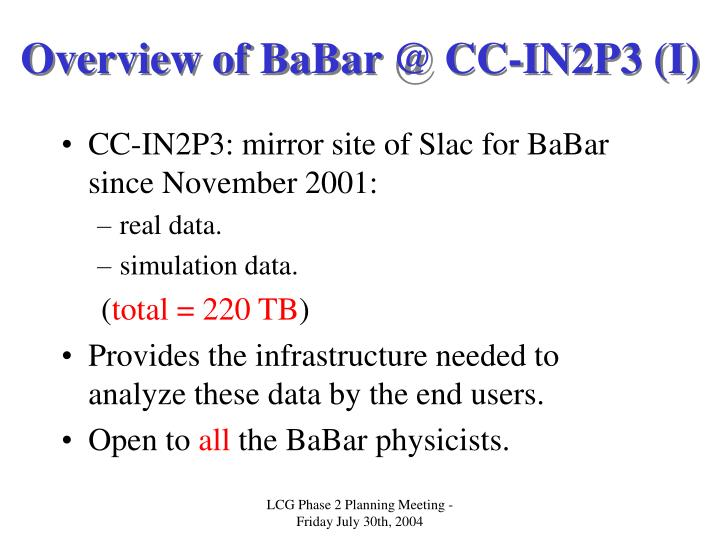 Overview of BaBar @ CC-IN2P3 (I)