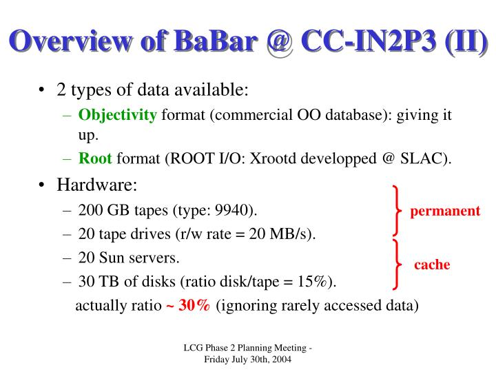 Overview of babar @ cc in2p3 ii