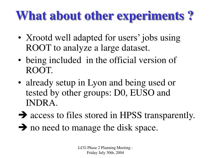 What about other experiments ?