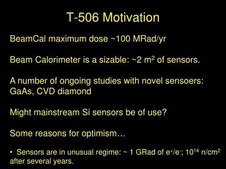 T-506 Motivation
