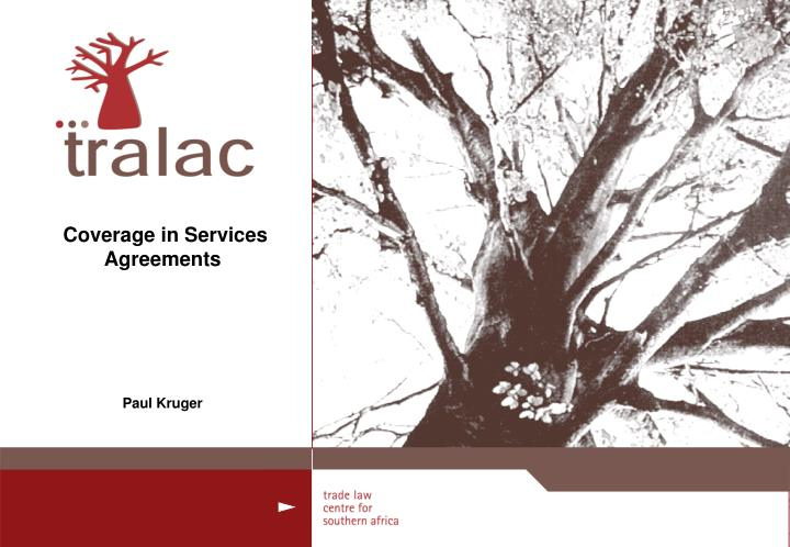 coverage in services agreements paul kruger