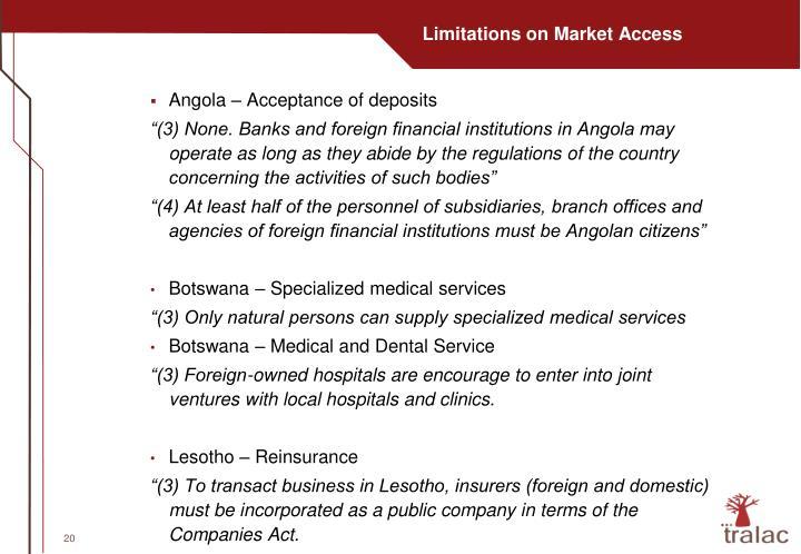 Limitations on Market Access