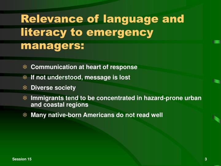 Relevance of language and literacy to emergency managers: