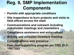reg 9 smp implementation components