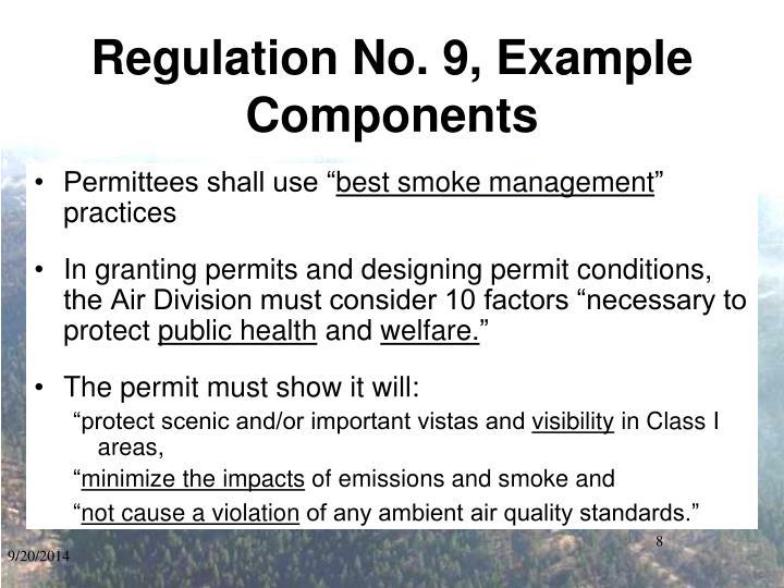 Regulation No. 9, Example Components