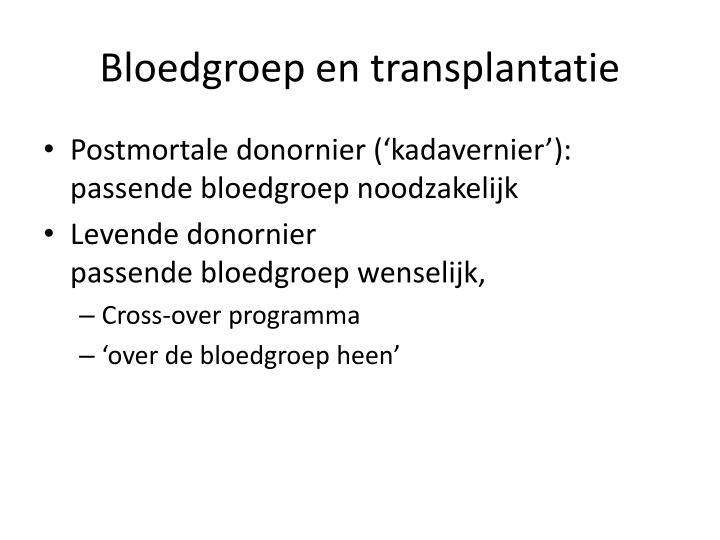 Bloedgroep en transplantatie