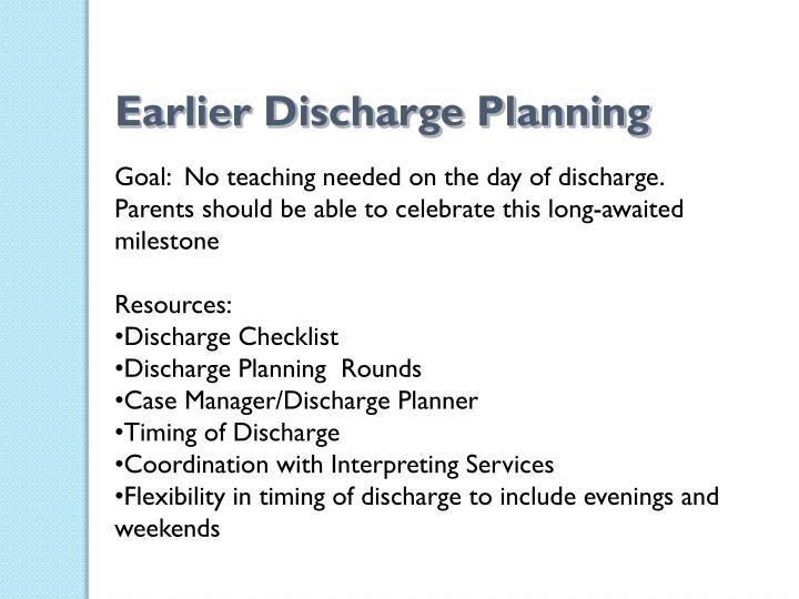Earlier Discharge Planning