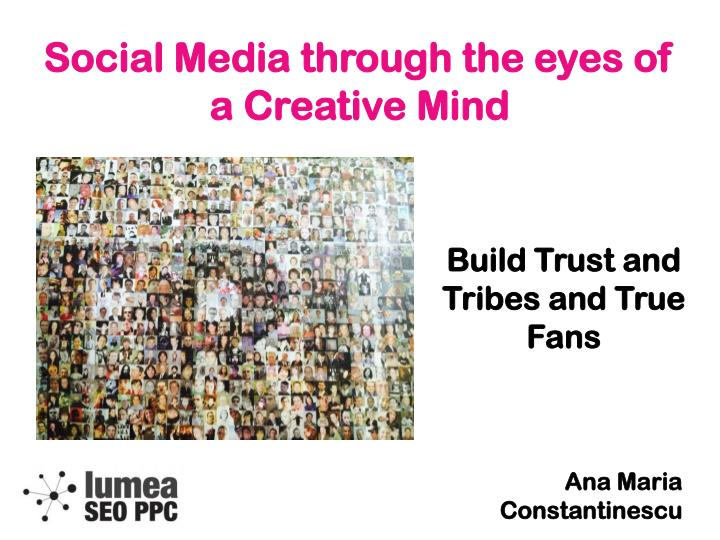 Social Media through the eyes of a Creative Mind