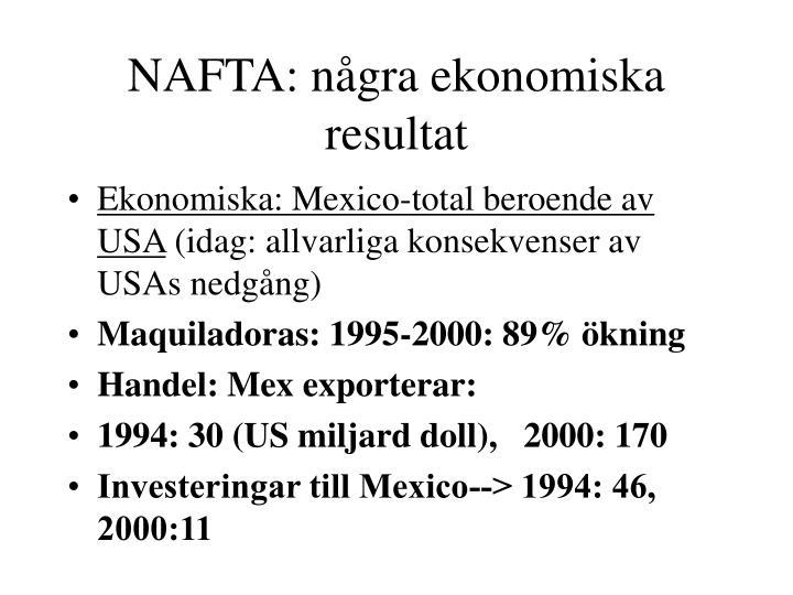 NAFTA: några ekonomiska resultat