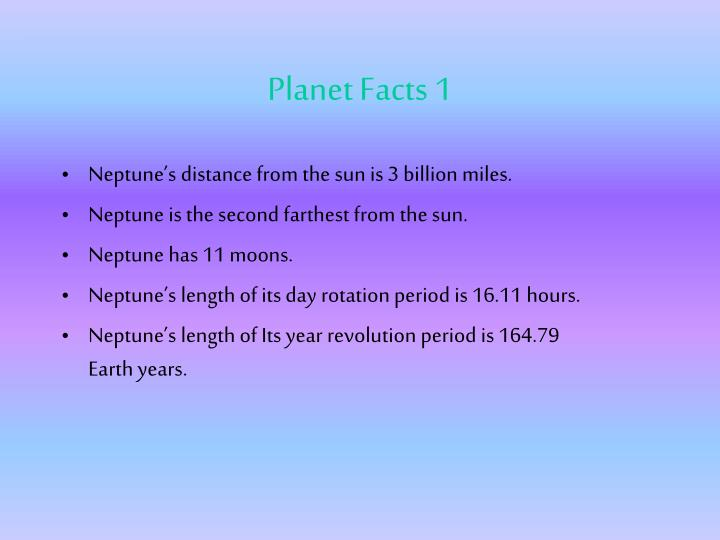 Neptune's distance from the sun is 3 billion miles.