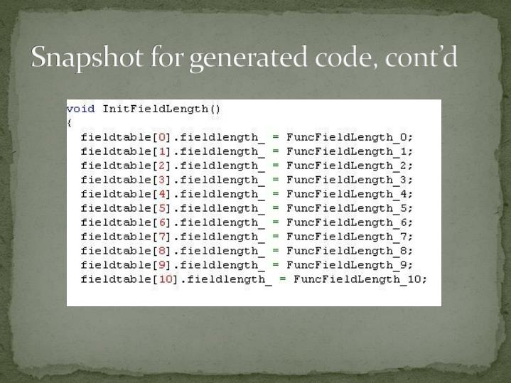 Snapshot for generated code, cont'd