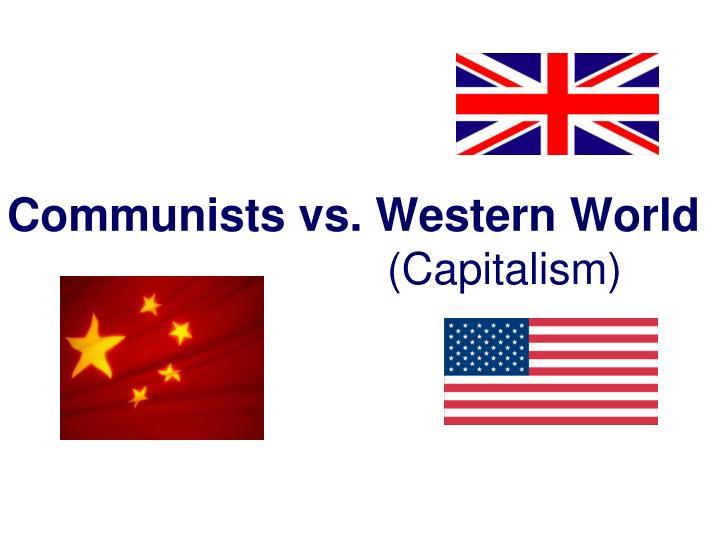 Communists vs. Western World