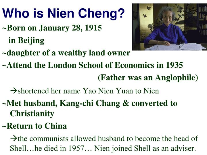 Who is Nien Cheng?