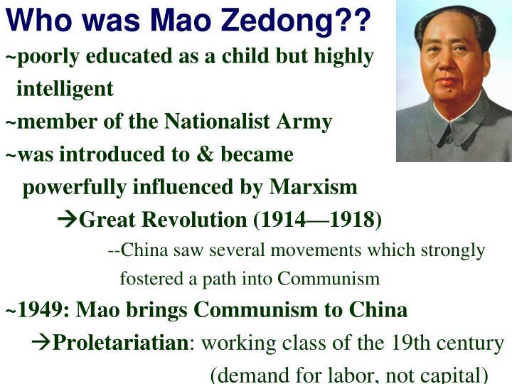 Who was Mao Zedong??