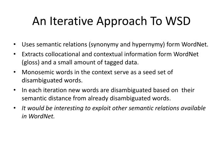 An Iterative Approach To WSD