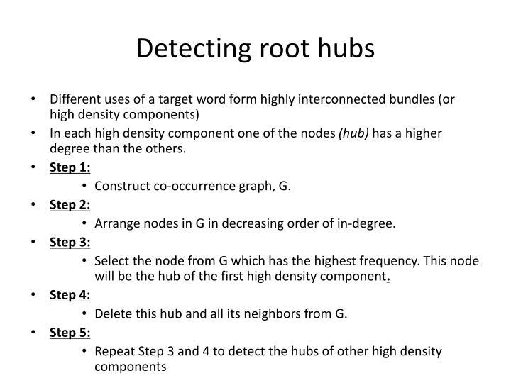 Detecting root hubs