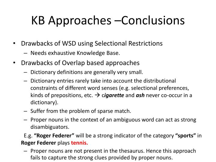 KB Approaches –Conclusions