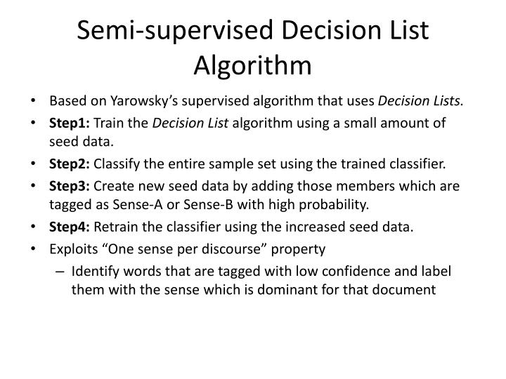 Semi-supervised Decision List Algorithm