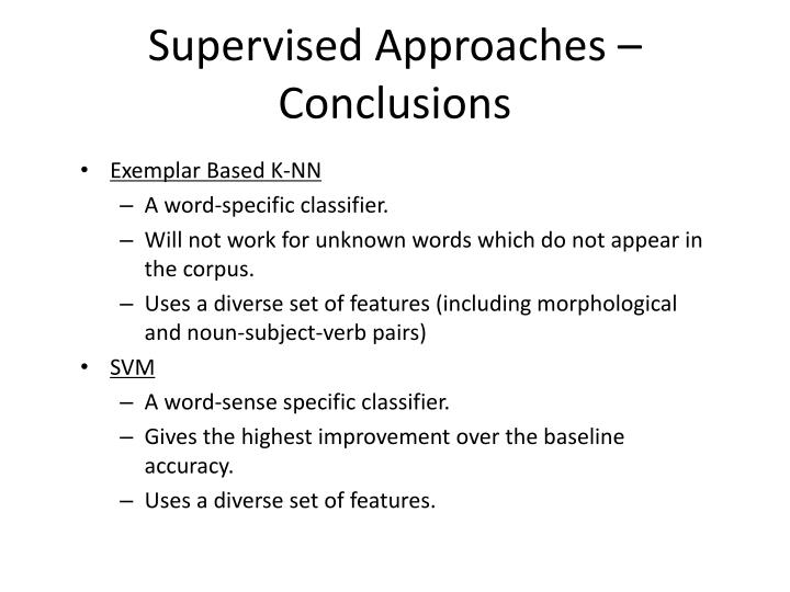 Supervised Approaches –Conclusions