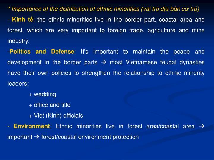 * Importance of the distribution of ethnic minorities (vai trò địa bàn cư trú)
