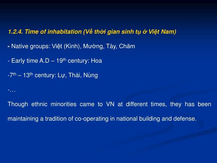 1.2.4. Time of inhabitation (Về thời gian sinh tụ ở Việt Nam)