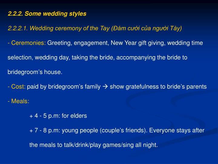 2.2.2. Some wedding styles