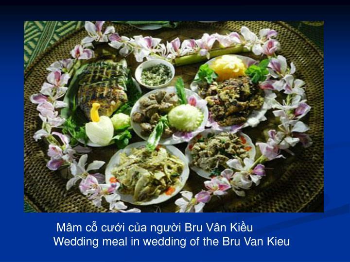 Mâm cỗ cưới của người Bru Vân Kiều