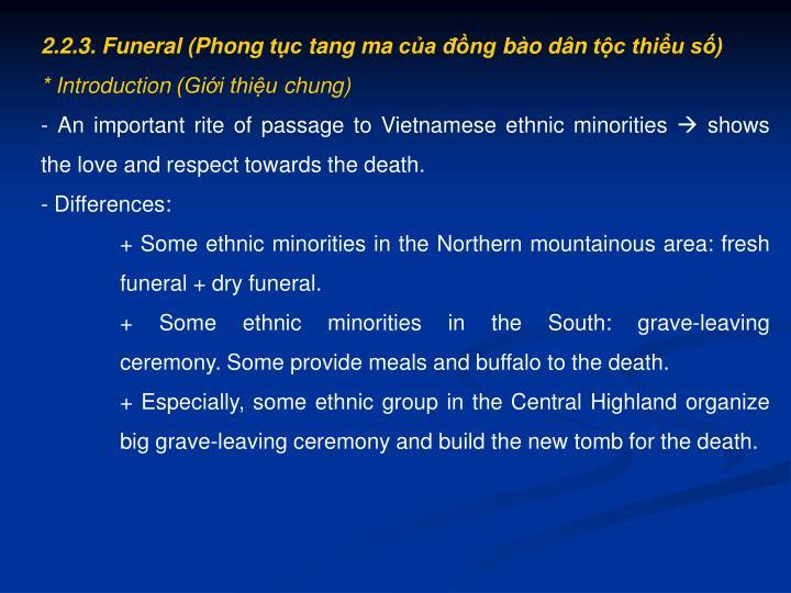 2.2.3. Funeral (Phong tục tang ma của đồng bào dân tộc thiểu số)