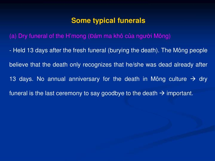 Some typical funerals