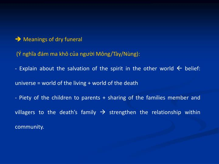 Meanings of dry funeral