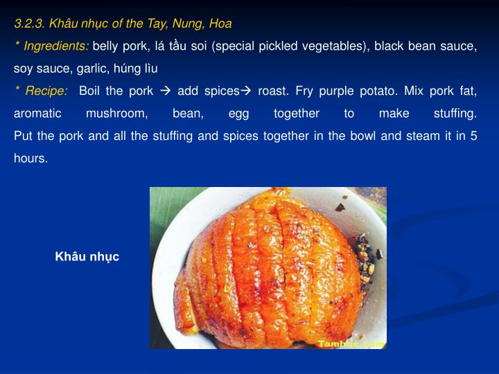 3.2.3. Khâu nhục of the Tay, Nung, Hoa