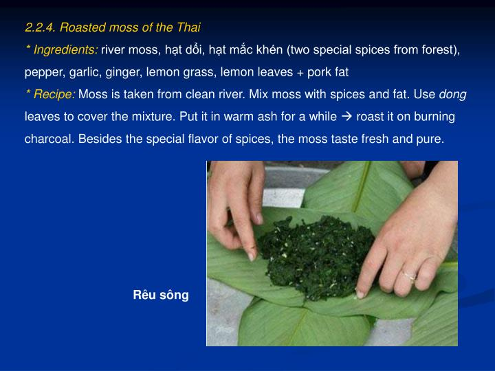 2.2.4. Roasted moss of the Thai