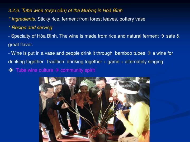 3.2.6. Tube wine (rượu cần) of the Mường in Hoà Bình