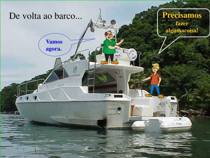 De volta ao barco...