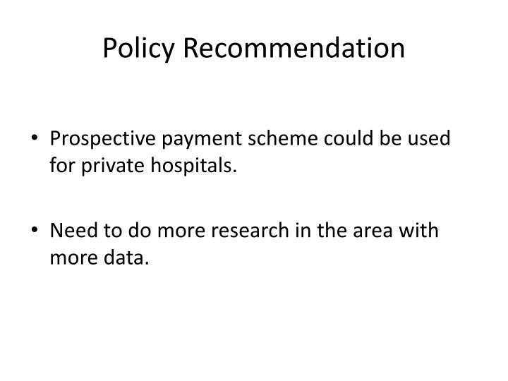 Policy Recommendation