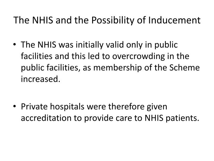 The NHIS and the Possibility of Inducement