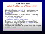 clean unit test what qualifies as a clean unit