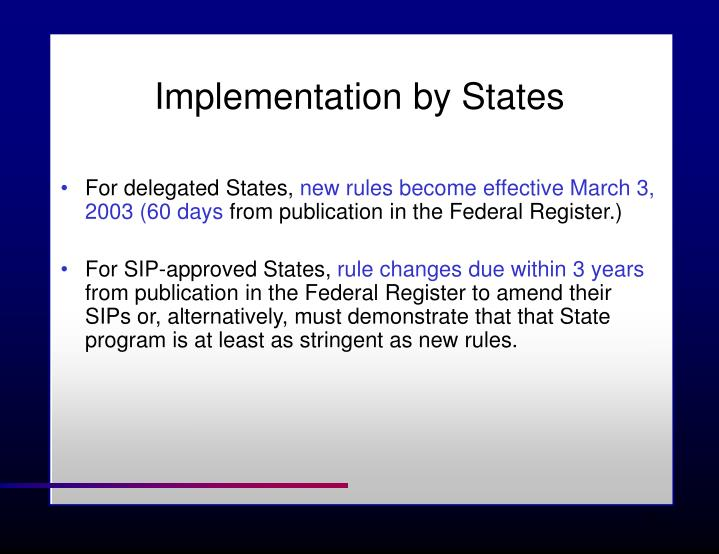 Implementation by States