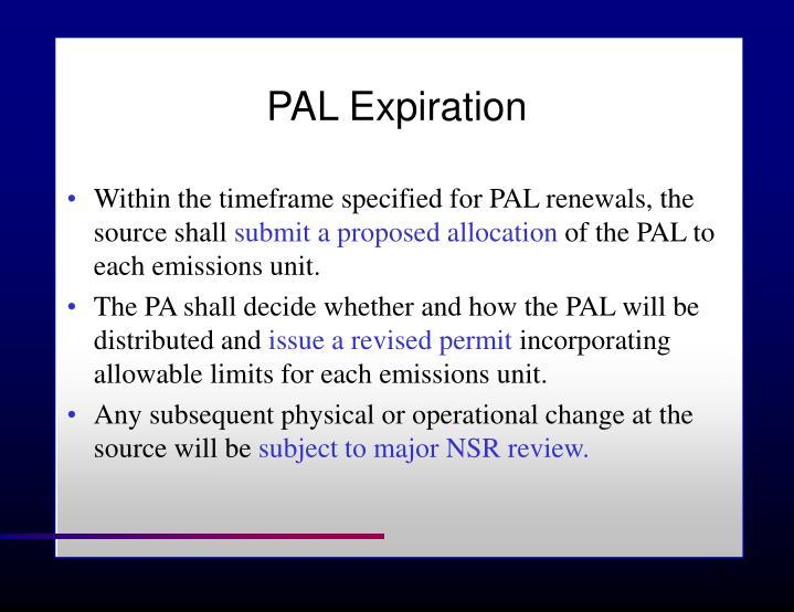 PAL Expiration