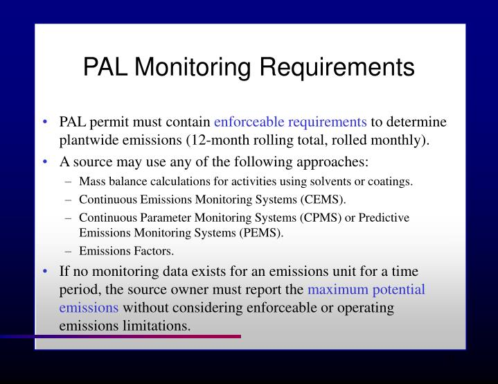 PAL Monitoring Requirements