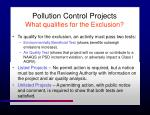 pollution control projects what qualifies for the exclusion