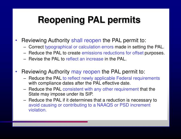 Reopening PAL permits