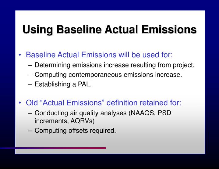 Using Baseline Actual Emissions