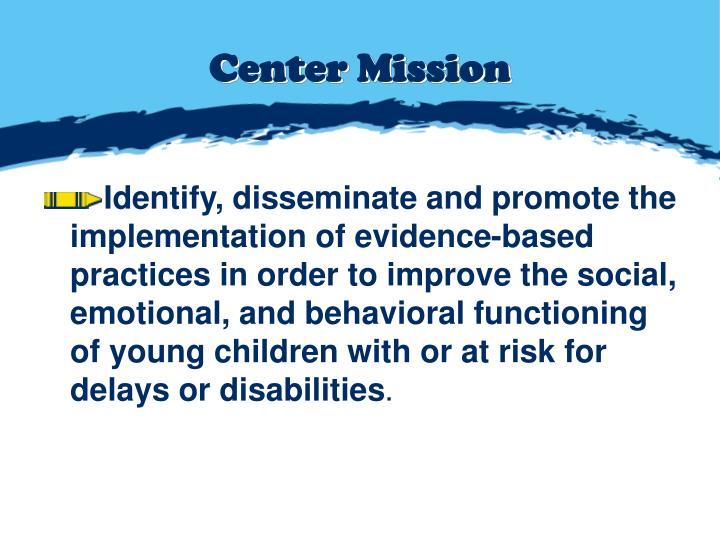 Center Mission