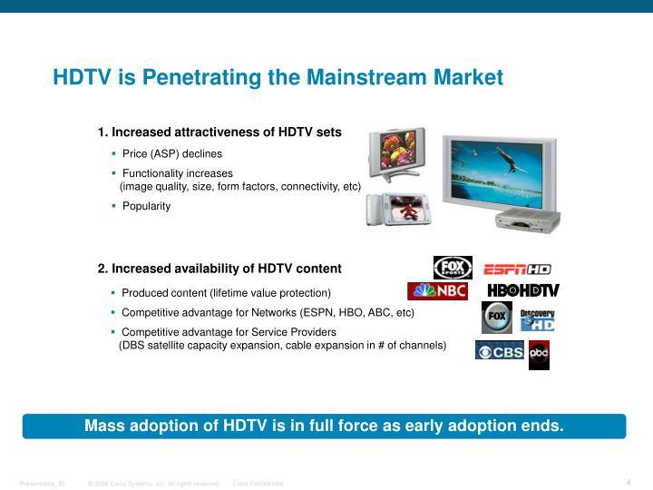 HDTV is Penetrating the Mainstream Market